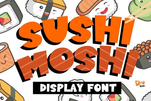 Print on Demand: Sushi Moshi Display Fuente Por dmletter31