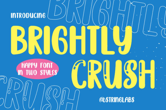 Print on Demand: Brightly Crush Display Font By StringLabs