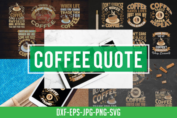 Print on Demand: Coffee Quotes Craft Vol 8 Graphic Crafts By Tosca Digital