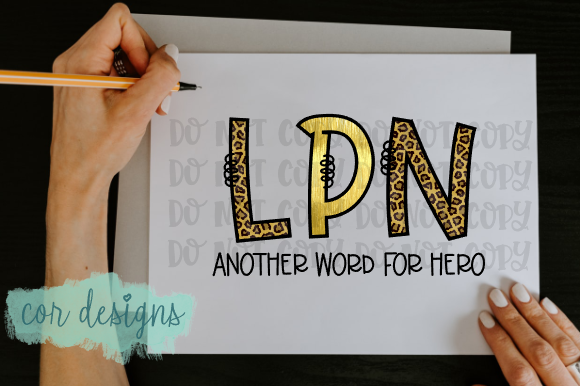 Download Free Lpn Another Word For Hero Graphic By Designscor Creative Fabrica for Cricut Explore, Silhouette and other cutting machines.