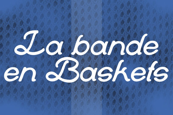 Print on Demand: La Bande En Baskets Script & Handwritten Font By qkila