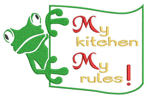 My Kitchen, My Rules Kitchen & Cooking Embroidery Design By Embroidery Shelter