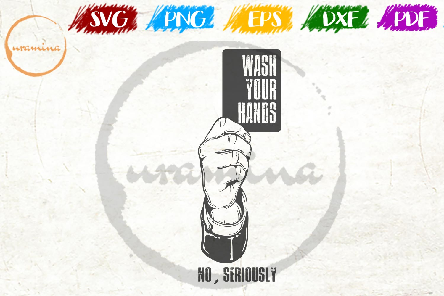Wash Your Hands No Seriously Graphic By Uramina Creative Fabrica