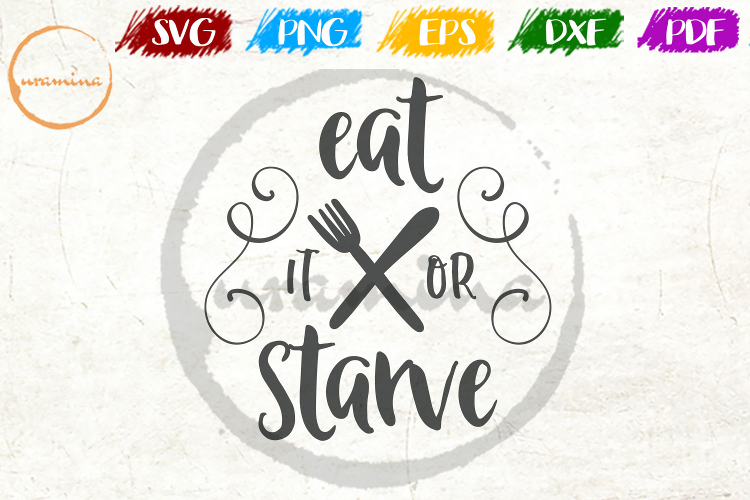 Download Free Eat It Or Starve Graphic By Uramina Creative Fabrica for Cricut Explore, Silhouette and other cutting machines.