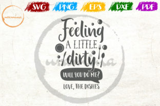 Download Free Feeling A Little Dirty Graphic By Uramina Creative Fabrica SVG Cut Files