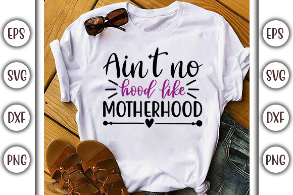 Print on Demand: Funny Mom Life SVG Design, Ain't No Hood Graphic Print Templates By GraphicsBooth