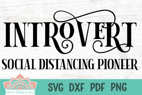 Print on Demand: Introvert Social Distancing Pioneer Graphic Crafts By savvydesignsstl - Image 1