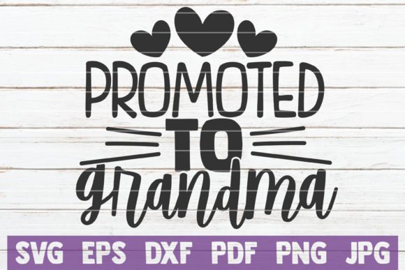 Promoted To Grandma Graphic By Mintymarshmallows Creative Fabrica