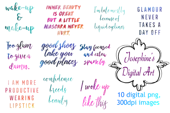 Download Free 10 Makeup Quotes Transparent Background Graphic By Josephine S for Cricut Explore, Silhouette and other cutting machines.