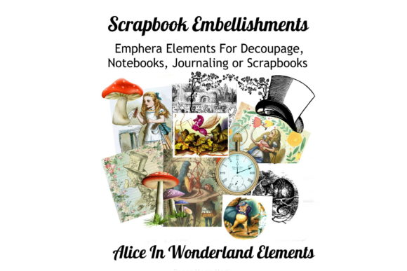 Download Free Alice In Wonderland Scrapbook Kit Graphic By Scrapbook Attic for Cricut Explore, Silhouette and other cutting machines.