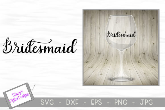 Bridesmaid - Bridal Party  Graphic Crafts By stacysdigitaldesigns