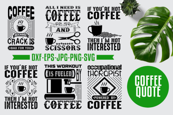 Download Free Coffee Quotes V3 Black Graphic By Tosca Digital Creative Fabrica for Cricut Explore, Silhouette and other cutting machines.