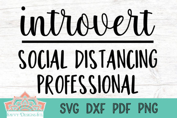 Print on Demand: Introvert Social Distancing Professional Gráfico Crafts Por savvydesignsstl