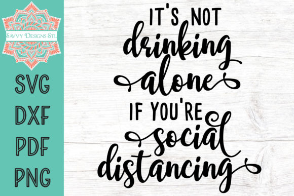 Print on Demand:  Drinking Alone Graphic Crafts By savvydesignsstl