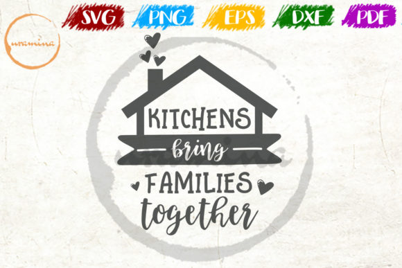 Download Free Kitchens Bring Families Together Graphic By Uramina Creative for Cricut Explore, Silhouette and other cutting machines.