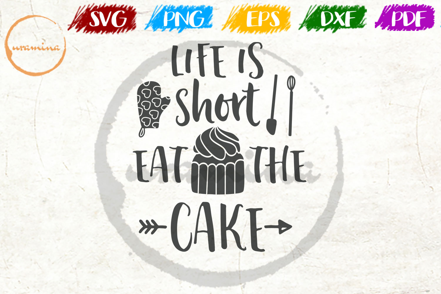 Download Free Life Is Short Eat The Cake Graphic By Uramina Creative Fabrica for Cricut Explore, Silhouette and other cutting machines.