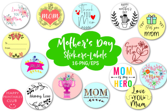 Print on Demand: Mother's Day Stickers-Mother's Day Label Graphic Illustrations By Happy Printables Club