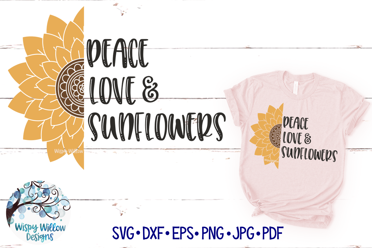 Download Free Peace Love And Sunflowers Graphic By Wispywillowdesigns for Cricut Explore, Silhouette and other cutting machines.