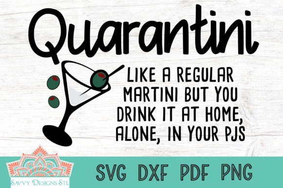 Print on Demand: Quarantini Definition Gráfico Crafts Por savvydesignsstl