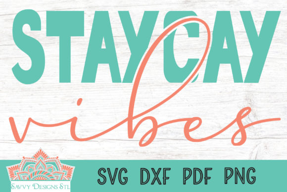 Print on Demand: Staycay Vibes Graphic Crafts By savvydesignsstl