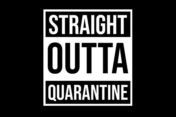 Print on Demand: Straight Outta Quarantine Graphic Crafts By hendy draw