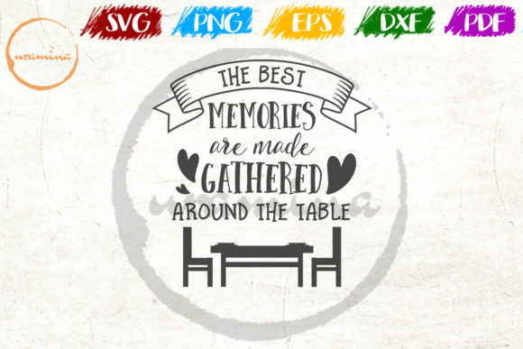 Download Free The Best Memories Are Made Gathered Graphic By Uramina for Cricut Explore, Silhouette and other cutting machines.