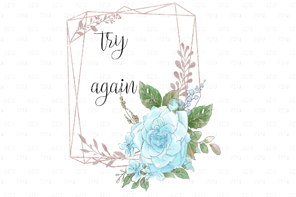 Print on Demand: Try Again Blue Floral Quote Graphic Print Templates By Josephine's Digital Art