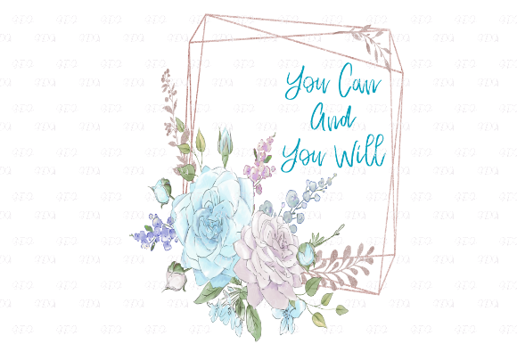 Print on Demand: You Can and You Will Floral Quote Graphic Graphic Templates By Josephine's Digital Art - Image 1