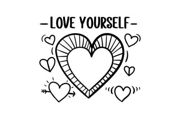 Love Yourself Motivation Plotterdatei von Creative Fabrica Crafts