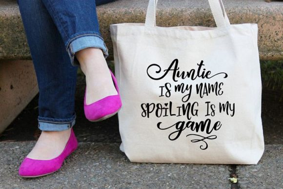 Print on Demand: Auntie is My Name Spoiling is My Game Graphic Crafts By Simply Cut Co