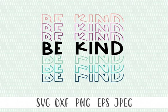 Print on Demand: Be Kind Graphic Crafts By Simply Cut Co