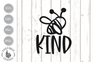 Download Free Bee Kind Graphic By Rose Rabbit Designery Creative Fabrica for Cricut Explore, Silhouette and other cutting machines.