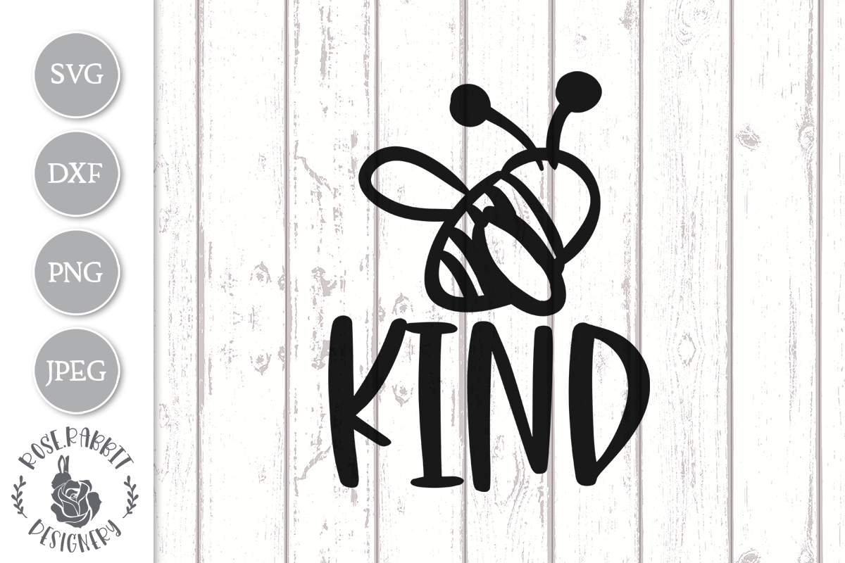 Bee Kind Graphic By Rose Rabbit Designery Creative Fabrica