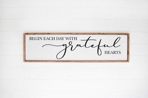 Print on Demand: Begin Each Day with a Grateful Heart Graphic Crafts By Simply Cut Co