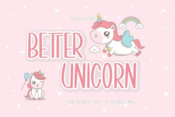 Print on Demand: Better Unicorn Display Schriftarten von BrandSemut