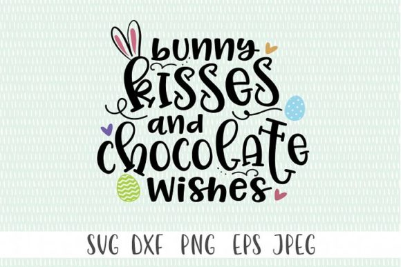 Download Free Bunny Kisses And Choclate Wishes Graphic By Simply Cut Co for Cricut Explore, Silhouette and other cutting machines.