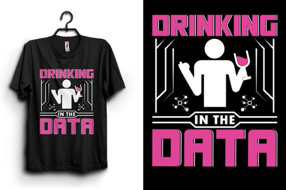 Drinking Data T-shirt Design Graphic Print Templates By Storm Brain