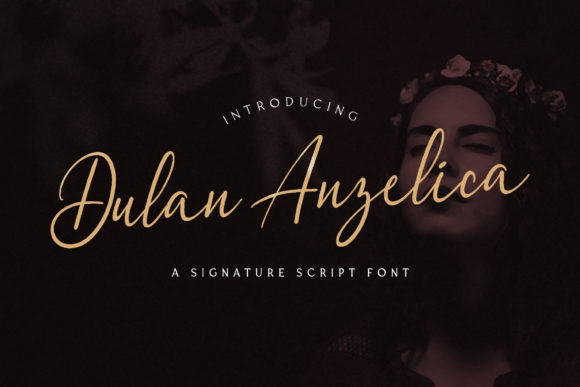 Print on Demand: Dulan Anzelica Script & Handwritten Font By StringLabs