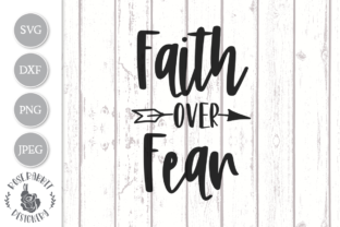 Faith Over Fear Graphic By Rose Rabbit Designery Creative Fabrica