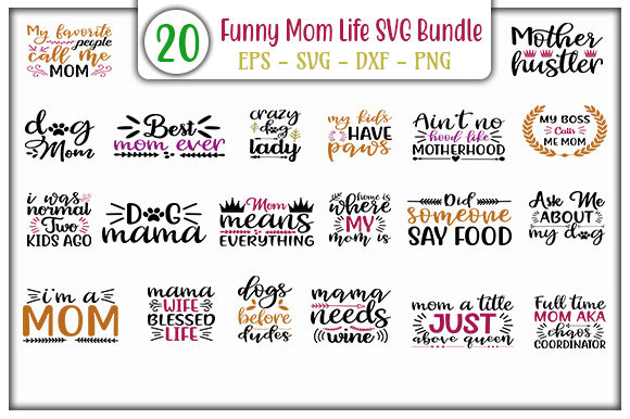 Download Free Funny Mom Life Bundle Graphic By Graphicsbooth Creative Fabrica for Cricut Explore, Silhouette and other cutting machines.