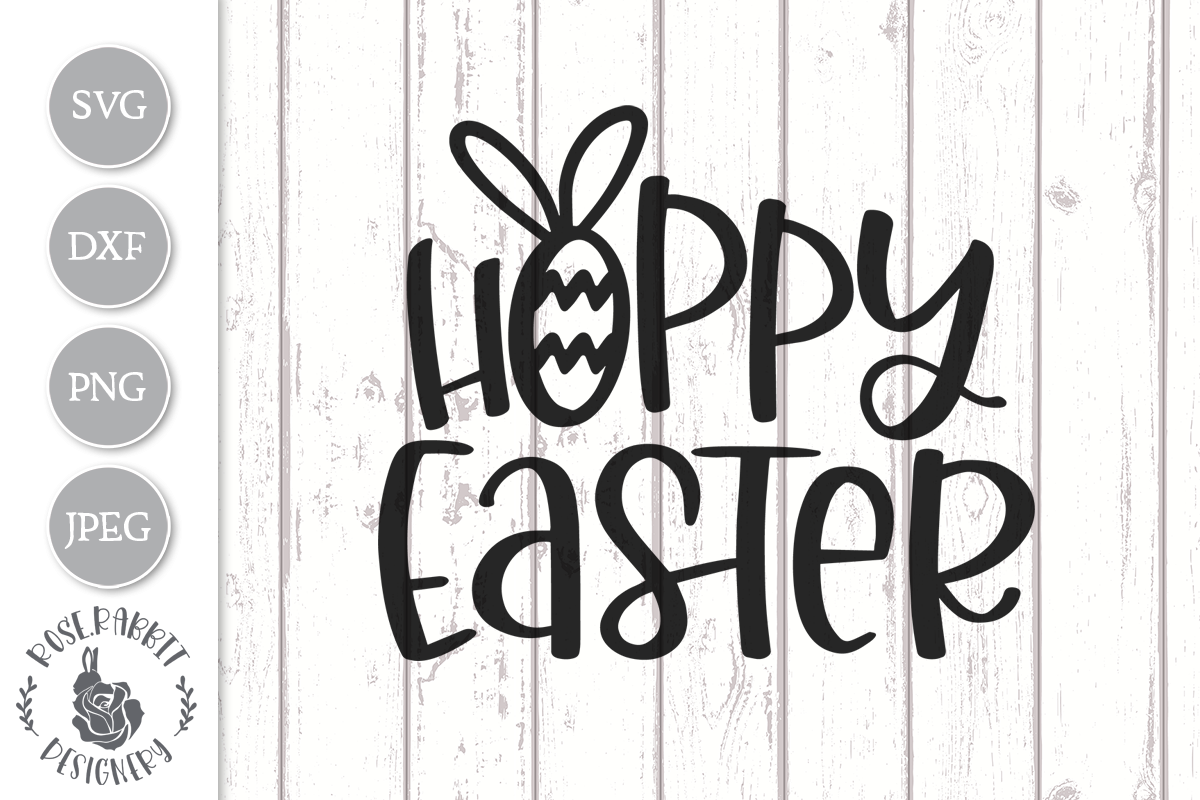 Download Free Hoppy Easter Graphic By Rose Rabbit Designery Creative Fabrica for Cricut Explore, Silhouette and other cutting machines.