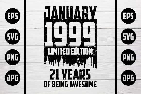 Download Free January 1999 Tshirt Design Graphic By Zaibbb Creative Fabrica for Cricut Explore, Silhouette and other cutting machines.