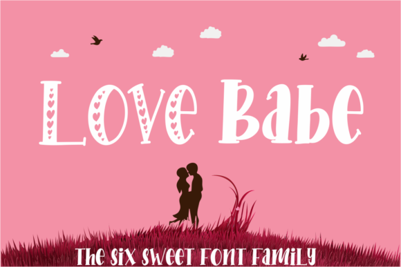 Print on Demand: Love Babe Display Font By mfikryalif