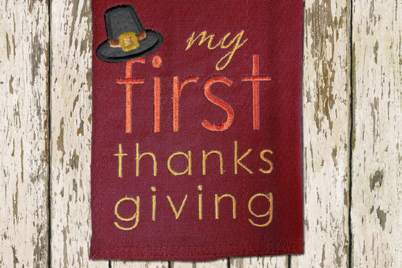 My First Thanksgiving Applique Thanksgiving Embroidery Design By DesignedByGeeks