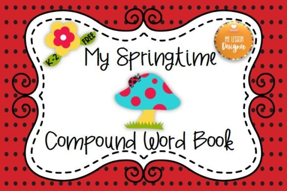 My Springtime Compound Word Book Graphic 1st grade By My Lesson Designer