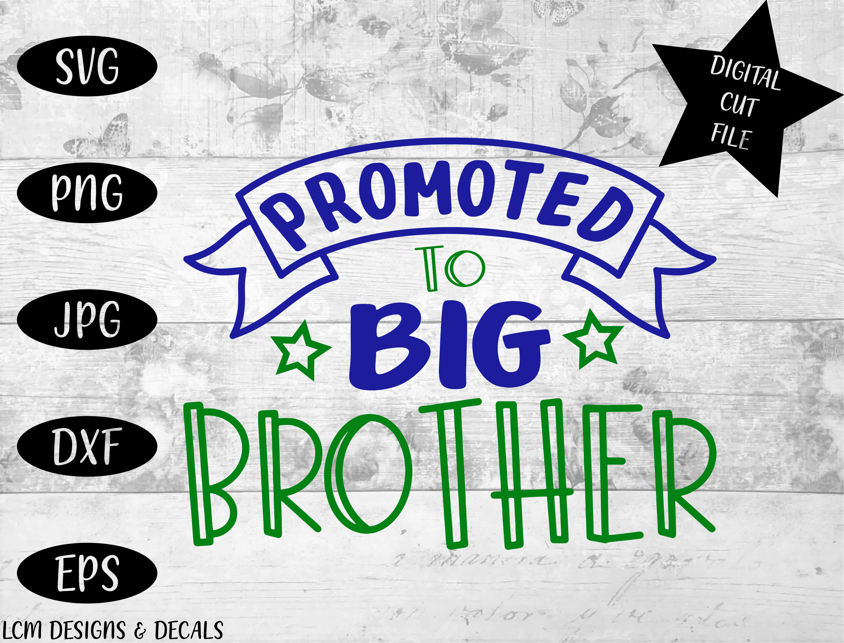 Download Free Promoted To Big Brother Graphic By Lcm Designs Creative Fabrica for Cricut Explore, Silhouette and other cutting machines.