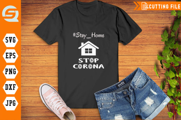 Download Free Stay Home And Stop Coronavirus Graphic By Crafty Files for Cricut Explore, Silhouette and other cutting machines.
