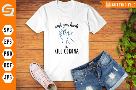 Download Free Wash Your Hands Kill Coronavirus Graphic By Crafty Files for Cricut Explore, Silhouette and other cutting machines.