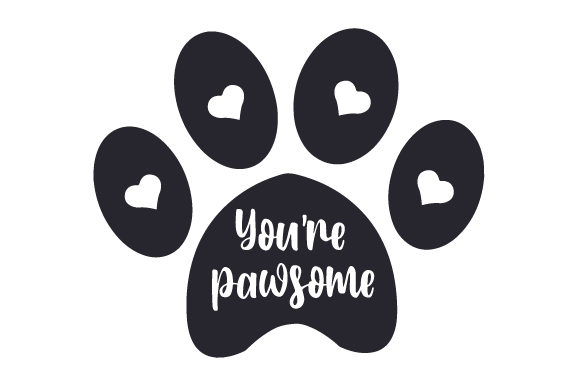 You're Pawsome Dogs Craft Cut File By Creative Fabrica Crafts