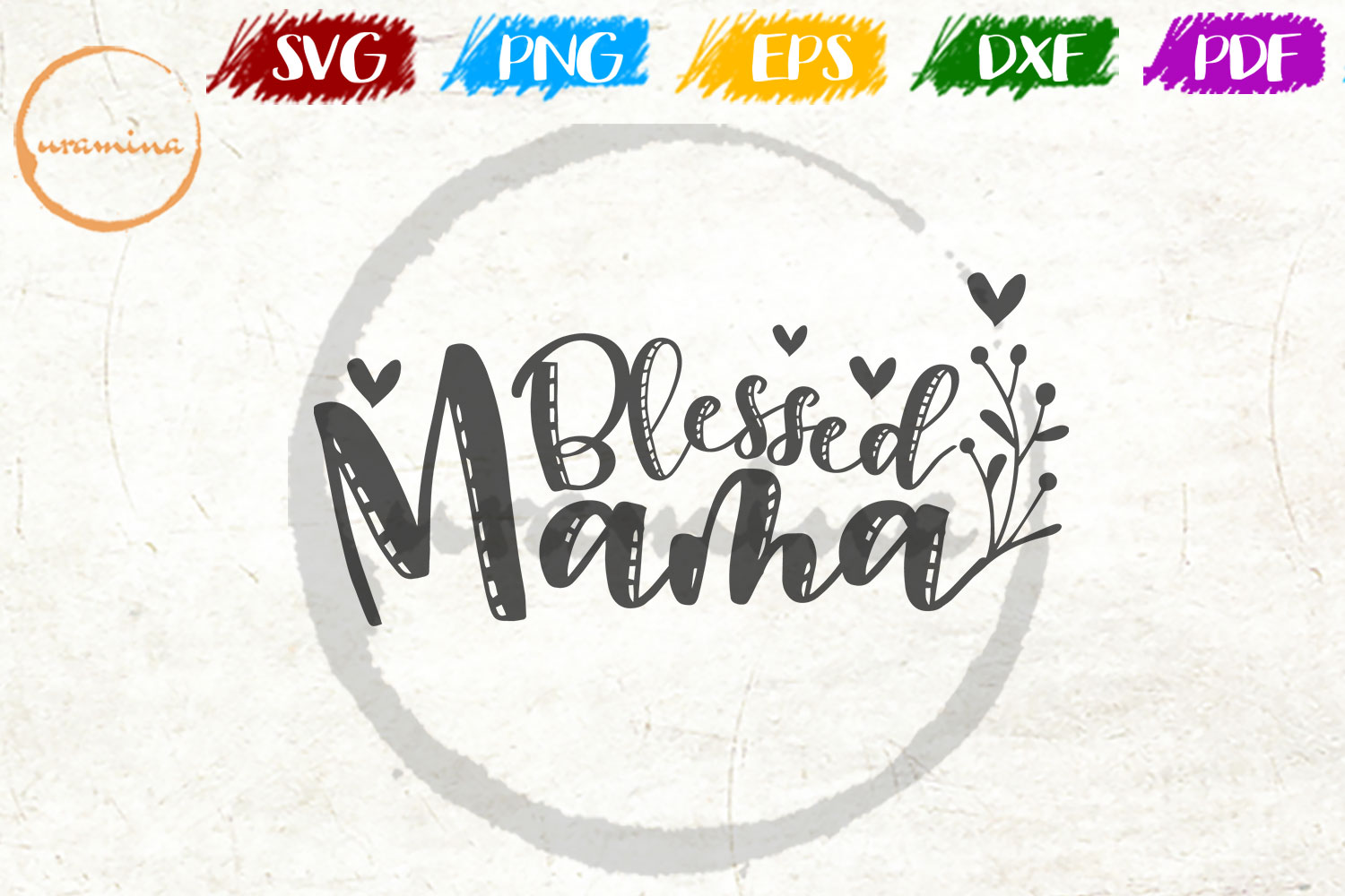 Download Free Blessed Mama Graphic By Uramina Creative Fabrica for Cricut Explore, Silhouette and other cutting machines.